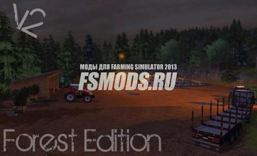 Скачать Forest Edition Map v 2.0 для Farming Simulator 2013